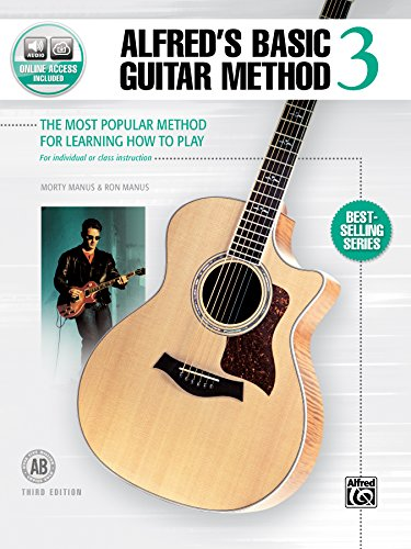 Alfred's Basic Guitar Method, Bk 3: The Most Popular Method for Learning How to Play, Book & Online Audio (Alfred's Basic Guitar Library)