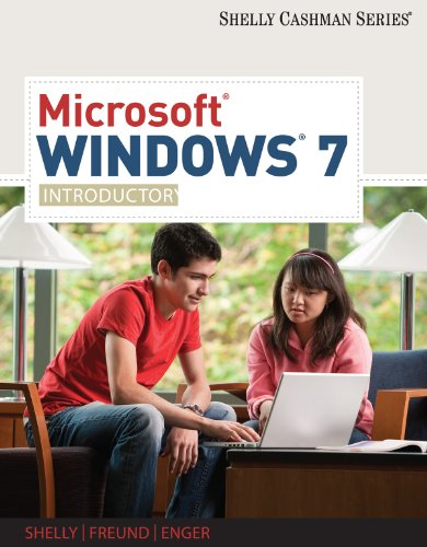 Microsoft Windows 7: Introductory (Available Titles Skills Assessment Manager (SAM) - Office 2010) Kindle Editon