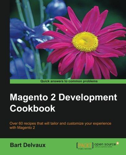 Magento 2 Development Cookbook