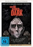 Dont Be Afraid of the Dark [Import allemand]