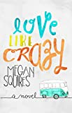 Love Like Crazy (English Edition)