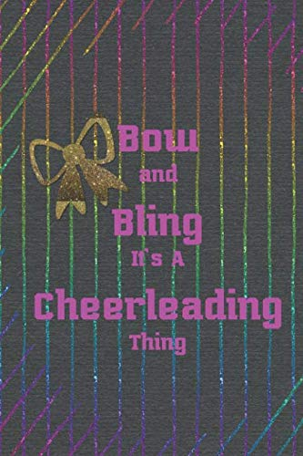 Bow And Bling It's A Cheerleading Thing: Blank Lined Notebook Journal Diary Composition Notepad 120 Pages 6x9 Paperback ( Cheerleader ) Black