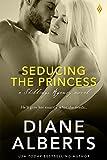 Seducing the Princess (Shillings Agency series)