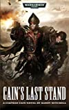Cain's Last Stand (Ciaphas Cain)