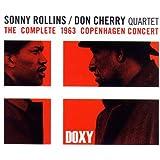 The Complete 1963 Copenhagen Concert (feat. Don Cherry Quartet) [Doxy Collection Live]