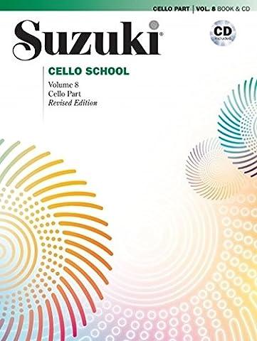 Suzuki Cello School, Vol 8: Cello Part, Book & CD (Suzuki Book 8 Cello)