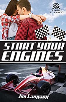 Start Your Engines (Racing Hearts Book 1) by [Cangany, Jim]
