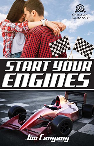Start Your Engines (Racing Hearts Book 1) ()