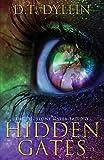 Hidden Gates, D. T. Dyllin, 0985023058