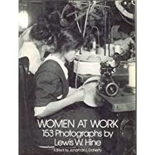 Women at Work: 153 Photographs (Dover photography collections) by Lewis W. Hine (1981-09-23)