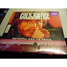 Laser Disc, Laserdisc of COLD JUSTICE With Roger Daltrey, Dennis Waterman, Ralph Foody, Robert Carricart, and Penelope Milford.