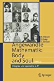 Angewandte Mathematik: Body and Soul: Band 2: Integrale und Geometrie in IRn (German Edition), Kenneth Eriksson, Donald Estep, Claes Johnson, 3642319483
