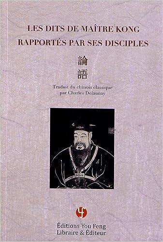 En ligne téléchargement les dits de maitre Kong rapportés par ses disciples pdf