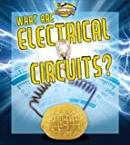 What Are Electrical Circuits?, Ron Monroe, 0778720772