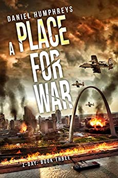 A Place For War (Z-Day Book 3) by [Humphreys, Daniel]