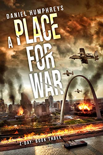 A Place For War (Z-Day Book 3)