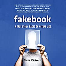 Fakebook: A True Story. Based on Actual Lies.