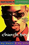Church Boy, Kirk Franklin and Jim Nelson Black, 0849940508
