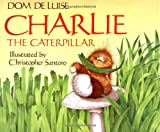 Charlie the Caterpillar, Dom DeLuise, 0671693581