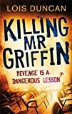 Download Killing Mr Griffin by Lois Duncan (2011-05-05) in PDF ePUB Free Online