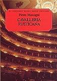 Pietro Mascagni: Cavalleria Rusticana (Vocal Score). Für Oper, Chor