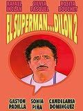 El superman.dilón dos