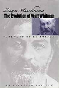 The Evolution Of Walt Whitman Iowa Whitman Series Roger border=