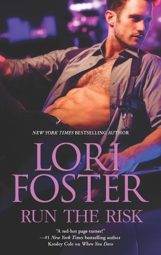 Run the Risk (Love Undercover (Foster) series Book 1) by [Foster, Lori]