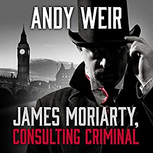 James Moriarty, Consulting Criminal Audiobook