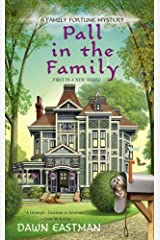 Pall in the Family (A Family Fortune Mystery) by Dawn Eastman (2013-08-06) Mass Market Paperback
