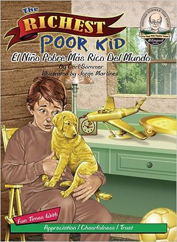 Ebook ilmaiseksi ladata alchemist by paulo coelho The Richest Poor Kid / El Niño Pobre Más Rico Del Mundo (Another Sommer-Time Story Bilingual) by Carl Sommer Suomeksi PDF