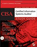 CISA: Certified Information Systems Auditor, Timothy S. Bergmann and David L. Cannon, 0782144381
