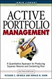 img - for Active Portfolio Management: A Quantitative Approach for Producing Superior Returns and Controlling Risk book / textbook / text book