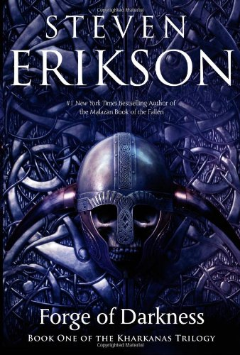 """Forge of Darkness (Kharkanas Trilogy)"" av Steven Erikson"