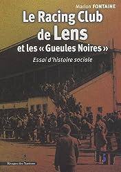 Le Racing Club de Lens et les : Essai d'histoire sociale
