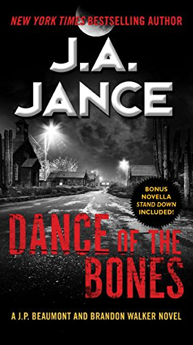 Dance of the Bones: A J. P. Beaumont and Brandon Walker Novel (J. P. Beaumont Novel Book 24)