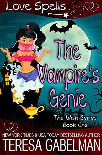 (The Vampire's Genie (The Wish Series Book 1))