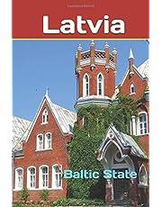 Latvia: Baltic State