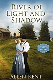 River of Light and Shadow: Book I - The Whitlock Trilogy