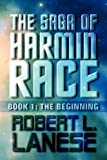 The Saga of Harmin Race, Robert L. Lanese, 1451239920