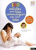 """Afficher """"100 activités pour bien communiquer avec mon bébé"""""""