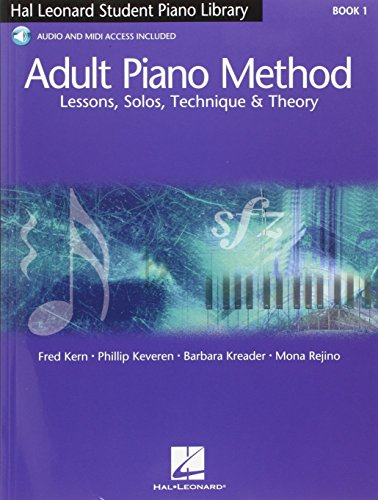 Hal Leonard Adult Piano Method: Book 1 - Lessons, Solos, Technique & Theory (Book & Online Audio)