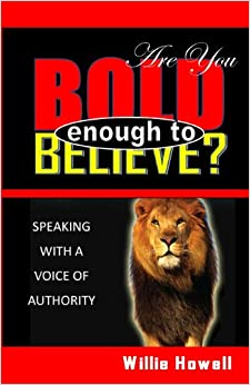 Book Are You Bold Enough To Believe
