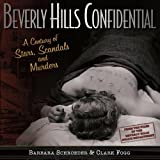 img - for Beverly Hills Confidential: A Century of Stars, Scandals and Murders book / textbook / text book