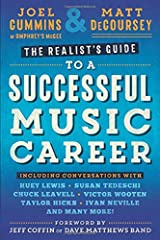 The Realist's Guide to a Successful Music Career Paperback