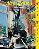 Neo Rauch Neue Rollen Painting, Brüderlin Marku, 3832177426