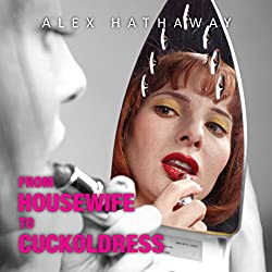 From Housewife to Cuckoldress