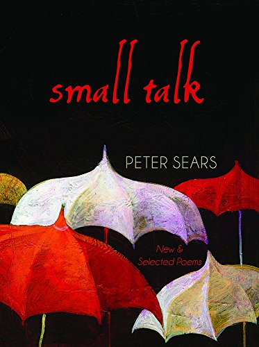 Small Talk: Selected Poems (Northwest Masters (Unnumbered))