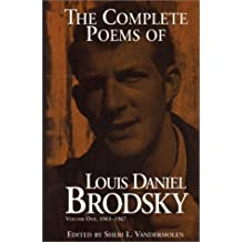 The Complete Poems of Louis Daniel Brodsky, Volume One, 1963-1967 by Louis Daniel Brodsky (1996-12-06)