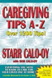 img - for Caregiving Tips A-Z (Alzheimers) book / textbook / text book